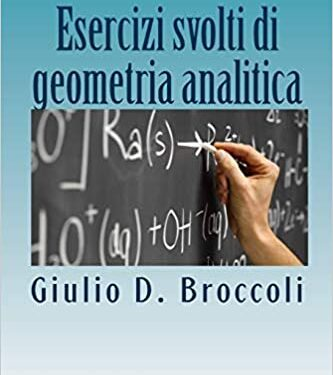 Esercizi svolti di geometria analitica